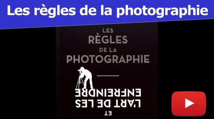 Livre : Les règles de la photographie et l'art des les enfreindre